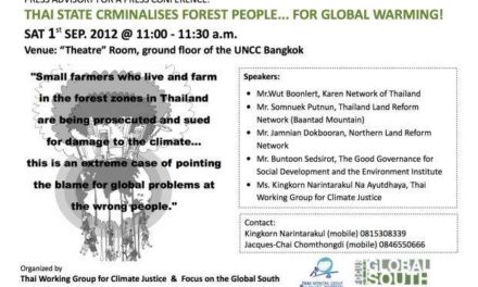 Thai State Criminalises Forest People… for Global Warming!