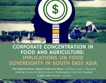 Corporate Concentration in Food and Agriculture; Implications on Food Sovereignty in South East Asia