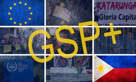 Trade Justice Pilipinas calls for withdrawal of EU trade preferences to the Philippines under GSP+