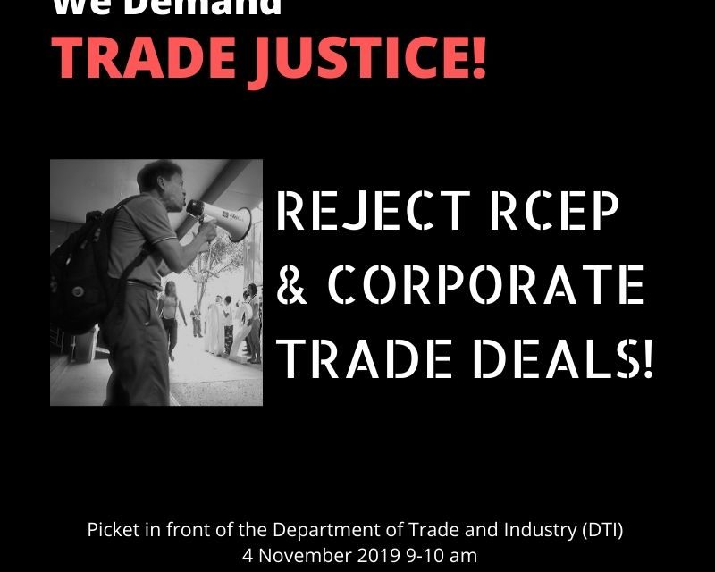 We demand Trade Justice: Reject RCEP and Corporate Trade Deals!