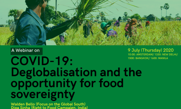Webinar on COVID-19: Deglobalisation and the opportunity for food sovereignty