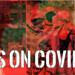 COVID Bulletin 05: The autocrats are failing